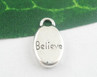 Believe  Word Antique Silver Charms      (b1229)