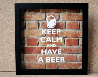 Keep Calm and Have a Beer Black Framed Shadow Box with White Lettering and Brick Background