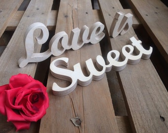 Love is sweet sign - Wooden signs for wedding - Love is Sweet for Dessert Table, Candy table or Wedding Table Decor