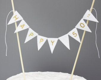Happy 50th Cake Topper Banner, Fiftieth Birthday Cake Centerpiece, White and Gold 50th Wedding Anniversary Cake Bunting, Customizable Banner