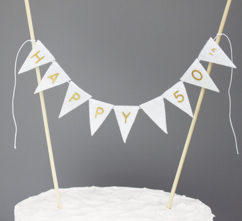 Happy 50th Cake Topper Banner Fiftieth Birthday Cake
