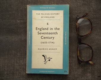 British history Pelican book England in the Seventeenth Century (1603 - 1714) by Maurice Ashley