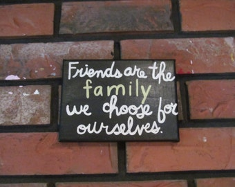 Friendship Gift, Canvas Art Quote, Canvas Art, Canvas Quote Art, Canvas Art, Friend Quote, Friends are family quote