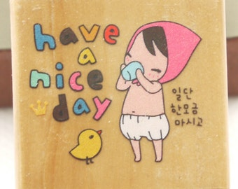 Wooden Rubber Stamp - CHEER UP Series - Have a nice day - 1 Pcs