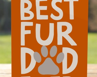 Best Fur Dad Ever Greeting Card: Orange #dogdad Father's Day   A7 5x7 Folded - Blank Inside - Wholesale Available