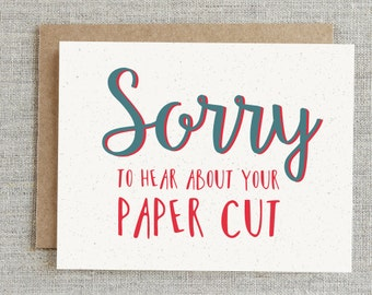 Funny Sympathy Card, Sorry Card, Get Well Soon Card, Sarcastic Sympathy Card, Funny Get Well Card, Humorous Get Well Card