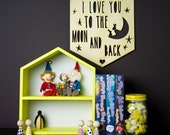 Laser cut wood pennant/flag nursery wall hanging child - i love you to the moon and back