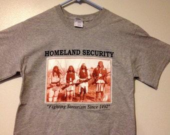 Homeland Security Native American/Indian/PowWow Short Sleeve Cotton  T-Shirt