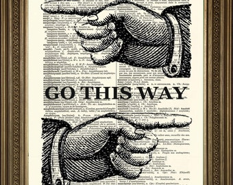 "FINGER POINTING PRINT: Vintage Go This Way Direction Dictionary Page Antique Art Wall Hanging (8 x 10"")"