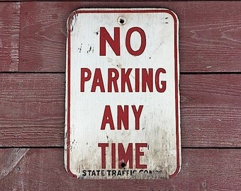 No Parking Anytime - Antique Wooden Sign, Industrial Home Decor, Husband Man Cave Sign, Mid Century Modern, No Parking