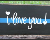 Police, I Love You, Thin Blue Line, Police Officer, Thin Red Line, Law Enforcement, Firefighter, LEOW, Police Wife, Police Officer Gift