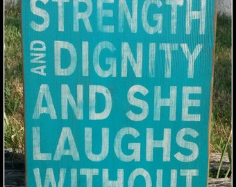 She Is Clothed In Strength And Digntiy, Proverbs, Nursery Decor, Baby Shower Gift, Wooden Signs