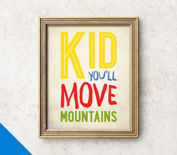 Dr Seuss Kid You Ll Move Mountains: Quote ART PRINT Kid You'll Move Mountains Inspirational