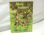 Johnny Appleseed Softcover Vintage Book Copyright 1964 History Eva Moore Children's Story Apples Kid's Book John Chapman