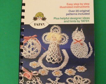 Tatsy Tatting Spiral Bound Book Over 20 Patterns Step-by-Step Instructions