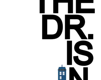 dr. who, the doctor is in, tardis.. instant download jpeg