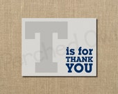 INSTANT DOWNLOAD - T is for Thank You - Fold Over Thank You Card - Gray - Navy - Baby Shower - Wedding - Birthday - Digital File