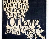 New Orleans lives in YOU! Wooden sign