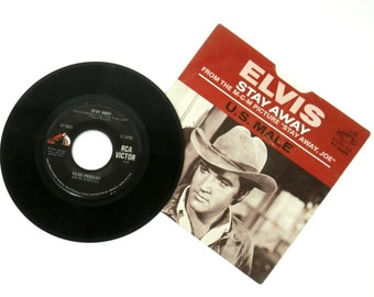 Elvis Presley 45 Stay Away/US Male MGM Picture Stay Away Joe 47-9465 RCA Victor