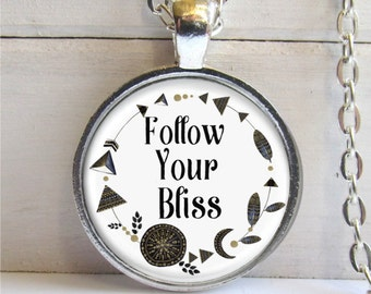 Quote Jewelry, Follow Your Bliss, Inspirational Jewelry, Boho Necklace