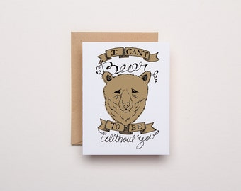 Can't Bear to be Without You - Letterpress Love Card
