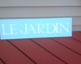 Le Jardin hand painted sign