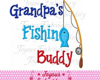 Instant Download Grandpa s Fishing Buddy Applique Machine Embroidery Design NO:1751