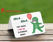 Printable- Dinosaur Love- Rawr Means I love you- Kids Mothers Day- I Love You Card- Design Fee