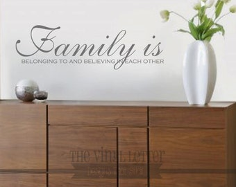 Family Is Belonging and Believing Vinyl Wall Decor Decal Sticker