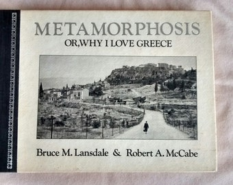 Metamorphosis Or, Why I Love Greece, by Lansdale and McCabe