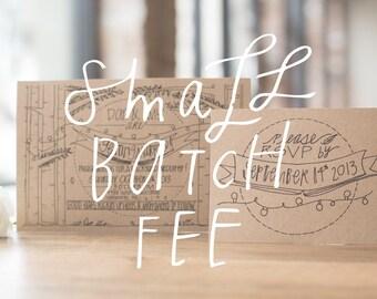 Small Batch Fees