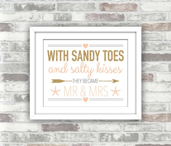 INSTANT DOWNLOAD - Beach Wedding Printable - With Sandy Toes and Salty Kisses They Became Mr & Mrs - Gold Blush digital file - nautical 8x10