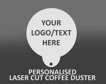 Personalised Coffee / Cappuccino Duster - Barista -Made From High Quality Food Grade Mylar