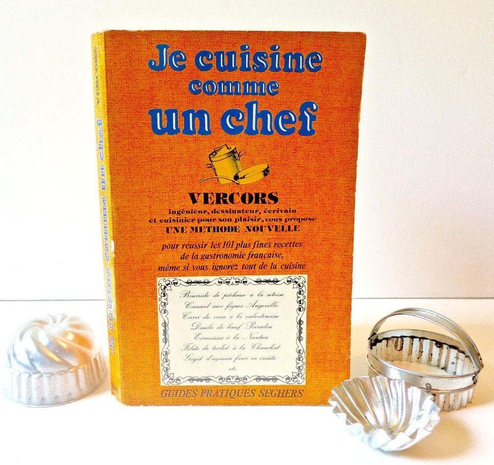 Je cuisine comme un chef by vergers vintage 1970s french - Cuisine comme un chef ...