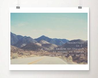 wanderlust art road photograph mountains photograph travel photograpy Sierra Nevadas photo California photography typography print