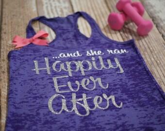 And She Ran Happily Ever After. Marathon shirt. running tank top. burnout tank. workout tank top.