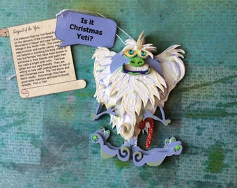 Ornament of Is it Christmas Yeti