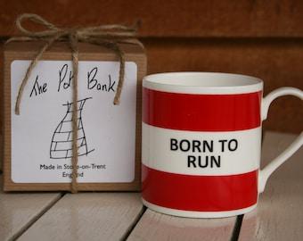 Born to Run Fine Bone China Mug