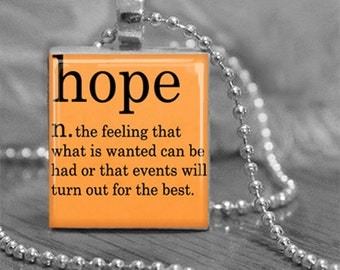 Hope Dictionary Definition Scrabble® Tile Pendant Necklace or Key Chain  Made in USA jewelry Definition Jewelry Orange Necklace