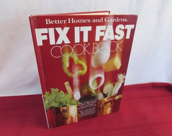 Better Homes and Gardens FIX IT FAST Cookbook 1980