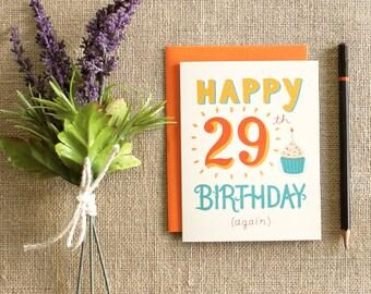 """Funny """"29th"""" birthday card / blank inside"""