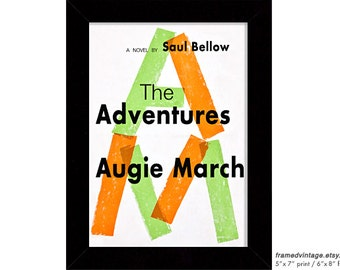 Saul Bellow Framed Print, Augie March Framed Art, The Adventures of Augie March Art Print, Chicago, Green Orange