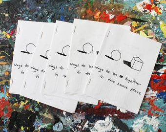 Ways to Be Together in the Same Place zine