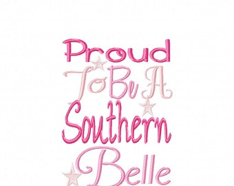 Proud To Be A Southern Belle Embroidery Design