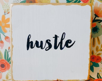 "Hand painted woodblock wall or tabletop art // ""Hustle"""
