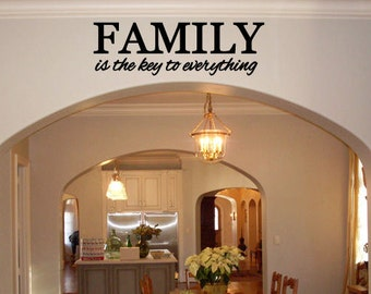 Family is the key to everything vinyl wall decal