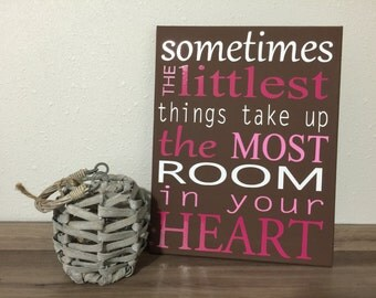 CUSTOM COLORS Sometimes the littlest things take up the most room in your heart canvas wall hanging, nursery wall art, winnie the pooh decor