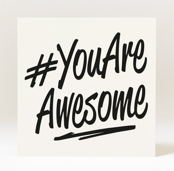You Are Awesome: Hashtag You Are Awesome Card