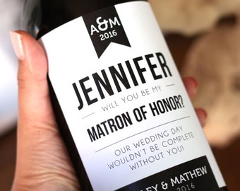 Wine Label - Will you be my Matron of Honor? - Customizable - Printable