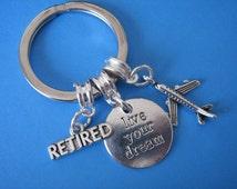 Retirement Gift Inspirational Retirement Keychain Retired Keyring / Aeroplane Charm